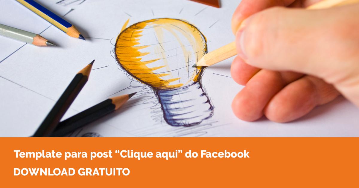 """Template para post """"Clique aqui"""" do Facebook"""