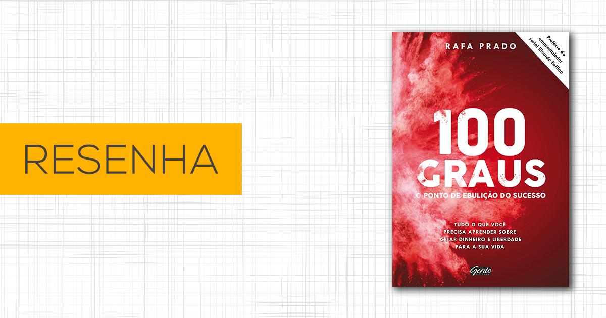 Resenha – 100 Graus