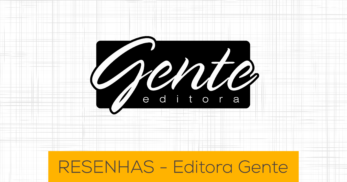 Resenhas Editora Gente