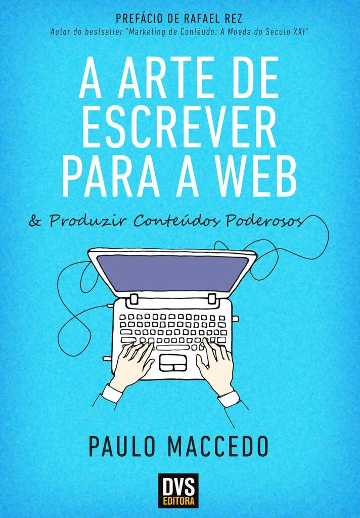 Livro A arte de escrever para a web