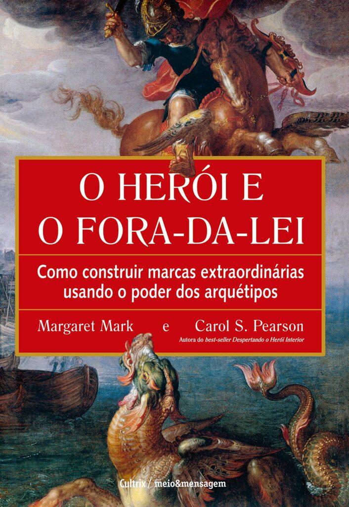 O herói e o fora-da-lei