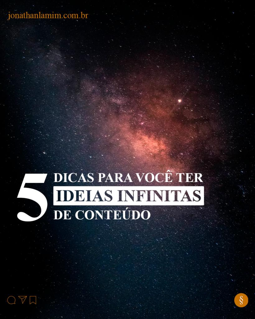5 dicas para você ter ideias infinitas de conteúdo